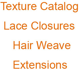 Hair wefts texture chart